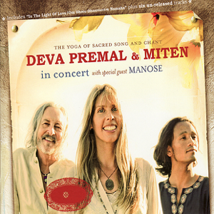 Miten and Premal - The Yoga of Sacred Song and Chant (Live)