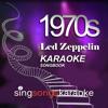 The Led Zeppelin 1970s Karaoke Songbook 1 - 1970's Karaoke Band