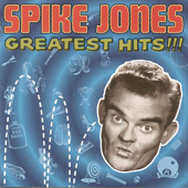 All I Want For Christmas (Is My Two Front Teeth)-Spike Jones & His City Slickers