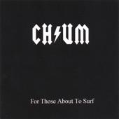 CHUM - Bone Killer