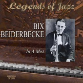 Bix Beiderbecke - At The Jazz Band Ball