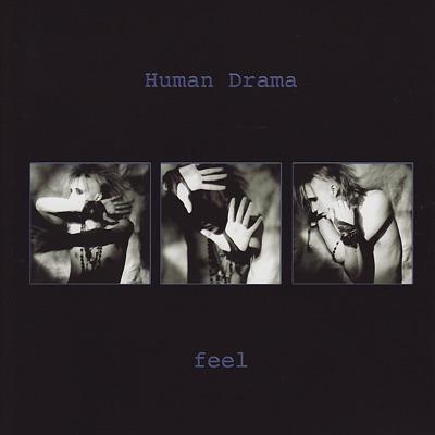 Feel (Remastered) - Human Drama