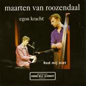 Red Mij Niet (Single Versie) [feat. Egon Kracht]
