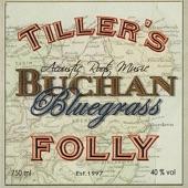 Tiller's Folly - Ceilidh By the Spey