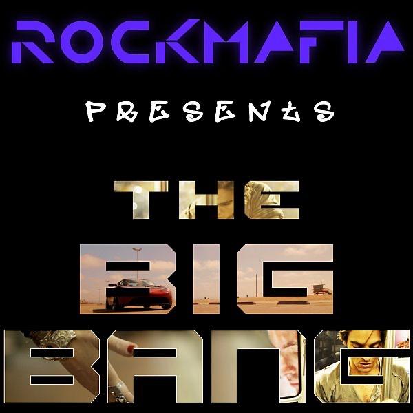 Rock mafia the big bang скачать mp3