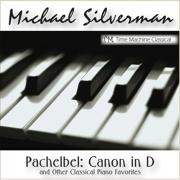 Pachelbel: Canon In D (Wedding Song) - Michael Silverman - Michael Silverman