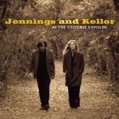 Jennings and Keller - Missed My Plane to Cincinnati