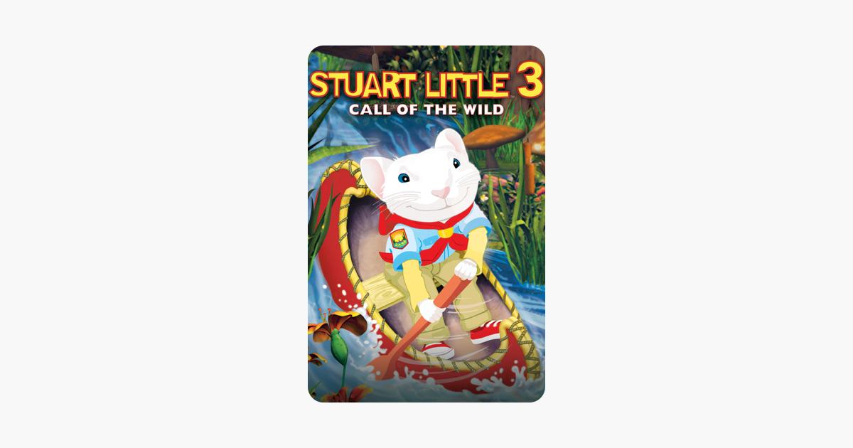 Stuart Little 3 Call Of The Wild On Itunes