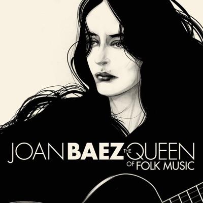The Queen of Folk Music - Joan Baez