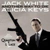 "Another Way to Die (From ""Quantum of Solace"") - Jack White & Alicia Keys"