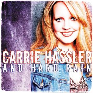 Carrie Hassler & Hard Rain - Carrie Hassler and Hard Rain