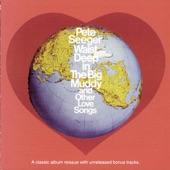 Pete Seeger - Waist Deep In the Big Muddy