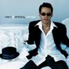 I Need You - Marc Anthony