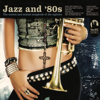 Jazz and 80's - Various Artists