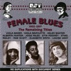 Female Blues - the Remaining Titles Vol. 2 (1938-1949)