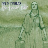 Faun Fables - I'd Like to Be