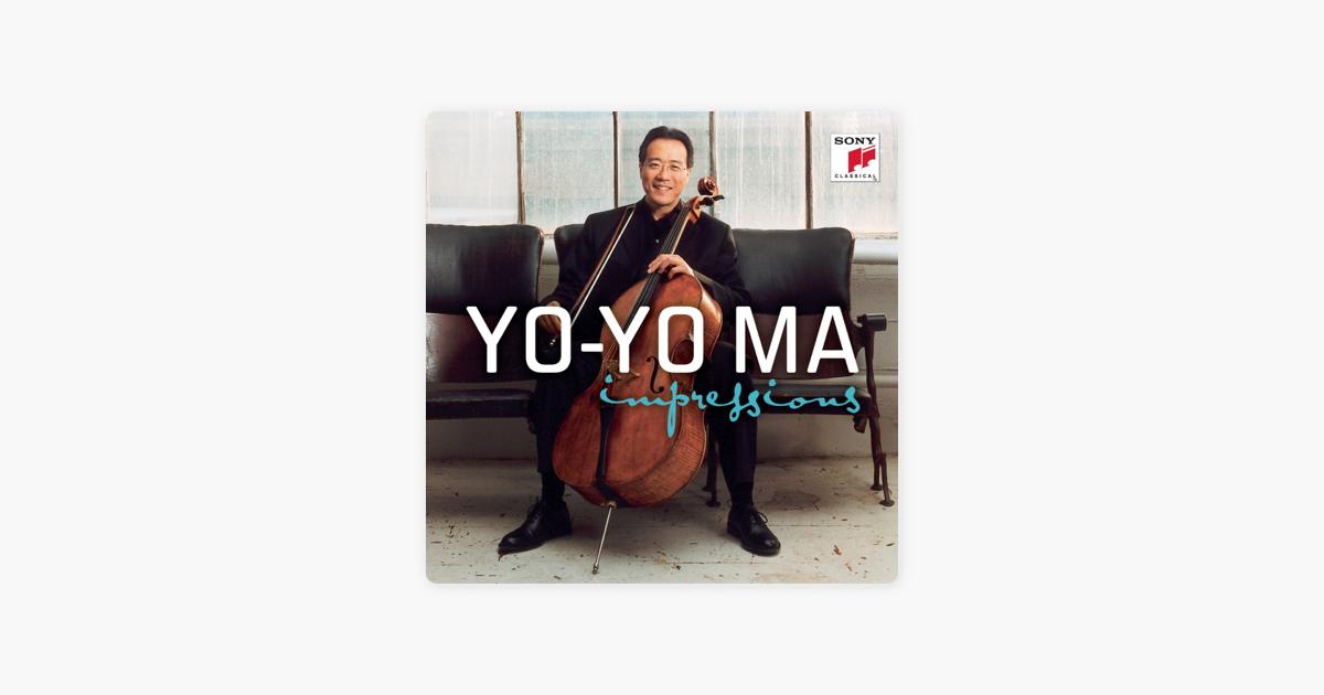 Impressions by Yo-Yo Ma