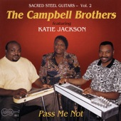 Campbell Brothers - Mary, Don't You Weep
