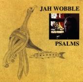 Jah Wobble - Alcohol
