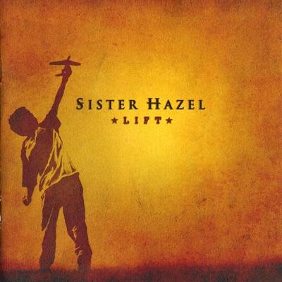 Lift - Sister Hazel