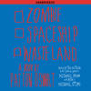 Patton Oswalt - Zombie Spaceship Wasteland: A Book by Patton Oswalt (Unabridged)  artwork