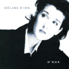 Céline Dion - Pour Que Tu M'aimes Encore artwork