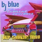 BJ Blue and the Cadillac Cowboys - Honeymoon Tonight