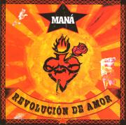 Revolucion de Amor - Maná - Maná