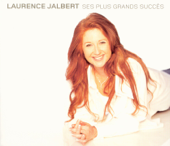 Laurence Jalbert : Ses plus grands succès