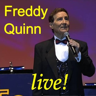 Freddy Quinn In Concert - Die Schönsten Lieder Aus Seinen Gala-Konzerten Von 1999 Bis 2005 Teil 2 - Freddy Quinn