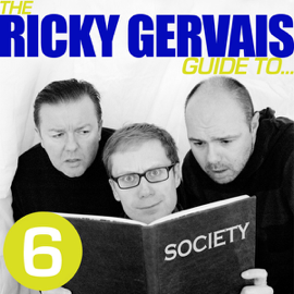 The Ricky Gervais Guide to...SOCIETY (Unabridged) audiobook