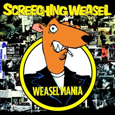 Weasel Mania - Screeching Weasel