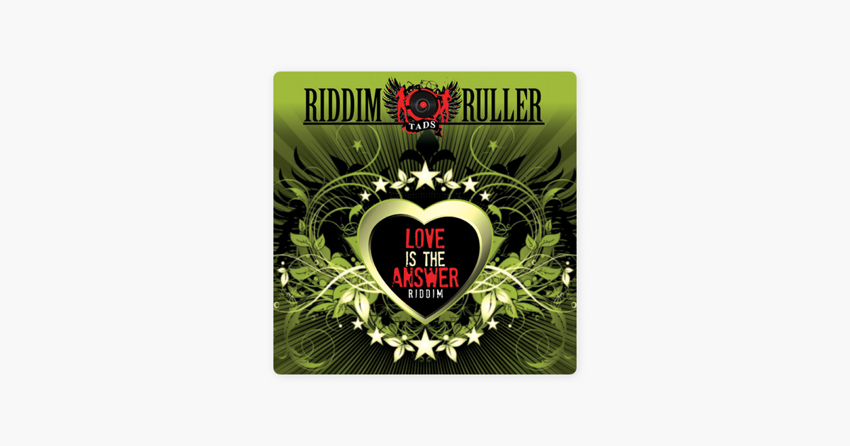 ‎Riddim Ruller: Love Is the Answer by Various Artists