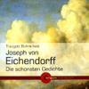 Joseph von Eichendorff - Joseph von Eichendorff - Die schönsten Gedichte Grafik