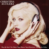 Hurt & Ain't No Other Man: Dance Vault Mixes (The Radio Edits)