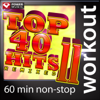 Top 40 Hits Remixed, Vol. 11 (60 Minute Non-Stop Workout Music) [128 BPM] - Power Music Workout