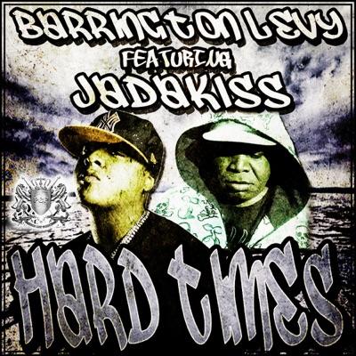 Hard Times (feat. JadaKiss) - Single - Barrington Levy
