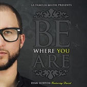 Be Where You Are (feat. David) - Single
