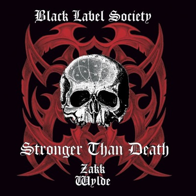 Stronger Than Death - Black Label Society