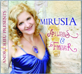 Always & Forever (André Rieu Presents Mirusia)