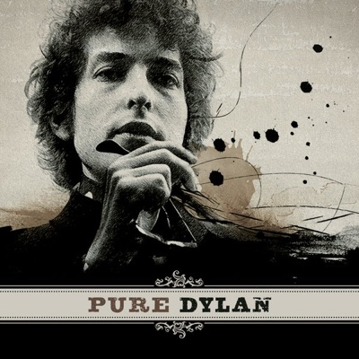 Pure Dylan - An Intimate Look At Bob Dylan - Bob Dylan