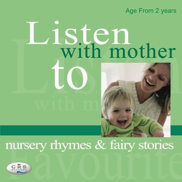 Listen With Mother to Nursery Rhymes & Fairy Stories
