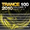 Trance 100 - 2010, Vol. 2 (Pt. 4 Of 4)