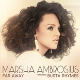 Far Away (feat. Busta Rhymes) - Single