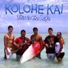 This Is the Life - Kolohe Kai