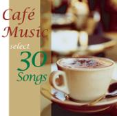 カフェ・ミュージック・セレクト・30ソングス・3