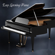 Easy Listening Piano: Background Music, Piano Music and Soft Songs (Instrumentals) - Easy Listening Piano