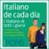 Pons Idiomas - Italiano de cada día [Everyday Italian]: La manera más sencilla de iniciarse en la lengua italiana (Unabridged)