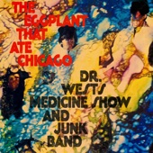 Dr. West's Medicine Show & Junk Band - The Eggplant That Ate Chicago