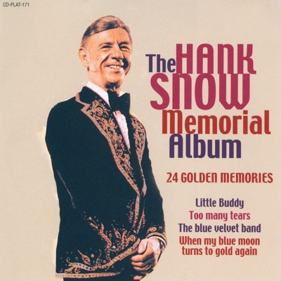 The Hank Snow Memorial Album - Hank Snow